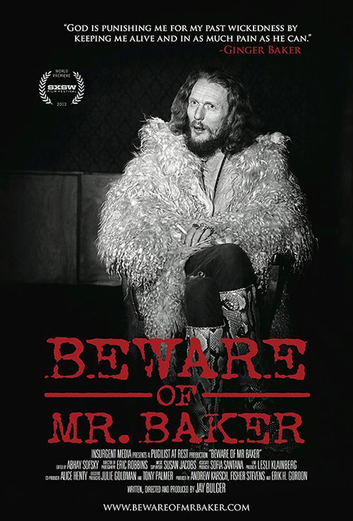 "Promotional image for the film ""Beware of Mr. Baker,"" featuring an image of drummer Ginger Baker"