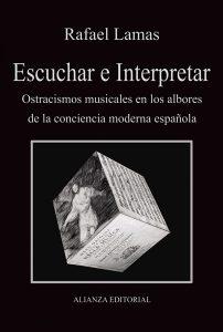 Escuchar_e_interpretar-Lamas_Rafael-9788420689814