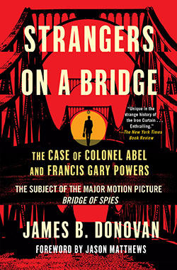 Donovan's best-selling book on the Abel case and the spy swap was republished by Scribner in August.