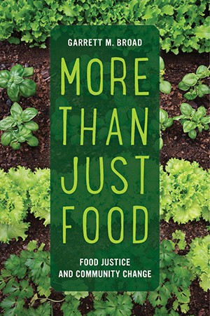 food justice Garrett Broad