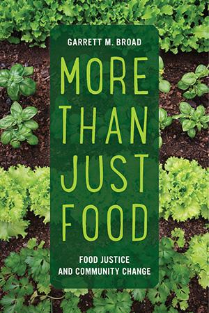 food justice Garrett Broad