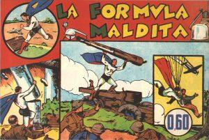La Formula Maldita, a comic book published in 1940 by Hispano Americana de Ediciones in Barcelona.