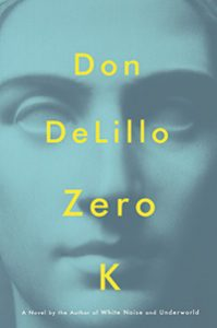 Cover image of the novel Zero K by Fordham alumnus Don DeLillo