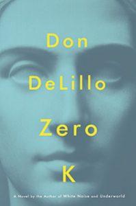 Cover image of the novel Zero K by Fordham alumnus Don DeLillo