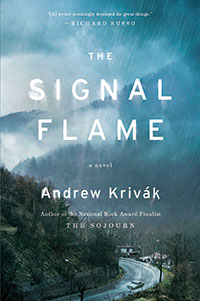 "Cover image of ""The Signal Flame: A Novel"" by Fordham alumnus Andrew Krivak"
