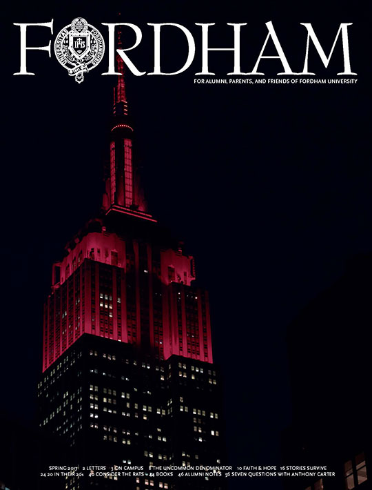 The cover of the spring 2017 issue of Fordham magazine features the Empire State Building lit up in Fordham maroon.