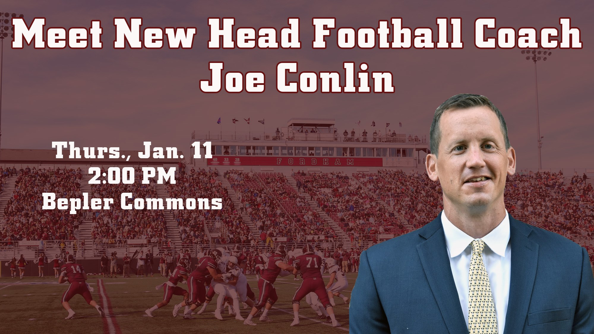 Meet New Fordham Head Football Coach Joe Conlin on Jan. 11