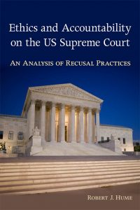 Book cover for Ethics and Accountability of the U.S. Supreme Court
