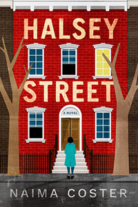 Cover image of the novel Halsey Street by Naima Coster