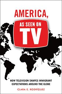 Cover image of America, as Seen on TV by Clara Rodriguez