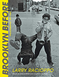 Cover image of the book Brooklyn Before, a collection of photographs by Larry Racioppo