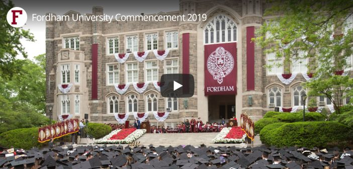 Watch Fordham University's Commencement Ceremony