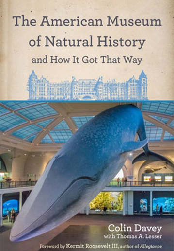 The cover of the book The American Museum of Natural History and How It Got That Way, published by Fordham University Press.