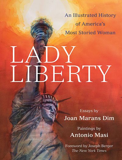 "The cover of the book ""Lady Liberty: An Illustrated History of America's Most Storied Woman"" features a reproduction of a painting of the Statue of Liberty with her torch illuminating a red-orange sky"