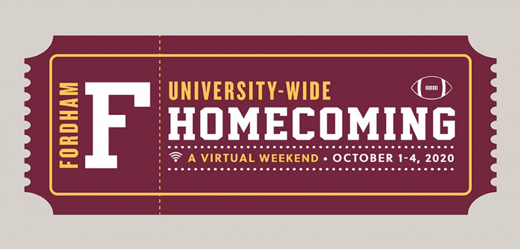 University wide Homecoming, Virtual Weekend. October 1-4