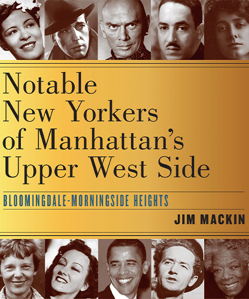 The cover of Notable New Yorkers of Manhattan's Upper West Side, by Jim Mackin