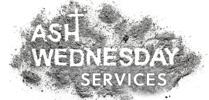 Ash Wednesday Masses and Services