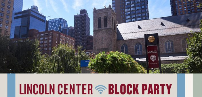 A Lincoln Center Block Party graphic with a photo taken from the campus's plaza.