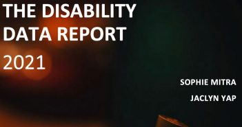 The Disability Data Report 2021; Sophie Mitra and Jaclyn Yang
